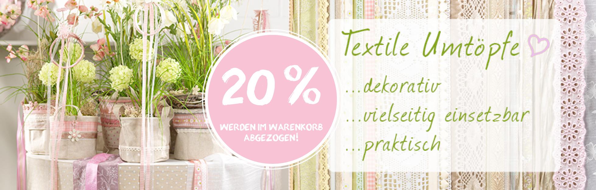 20% Rabatt Textile Töpfe
